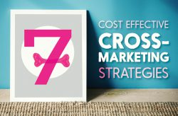 7 Cost Effective Cross-Marketing Strategies