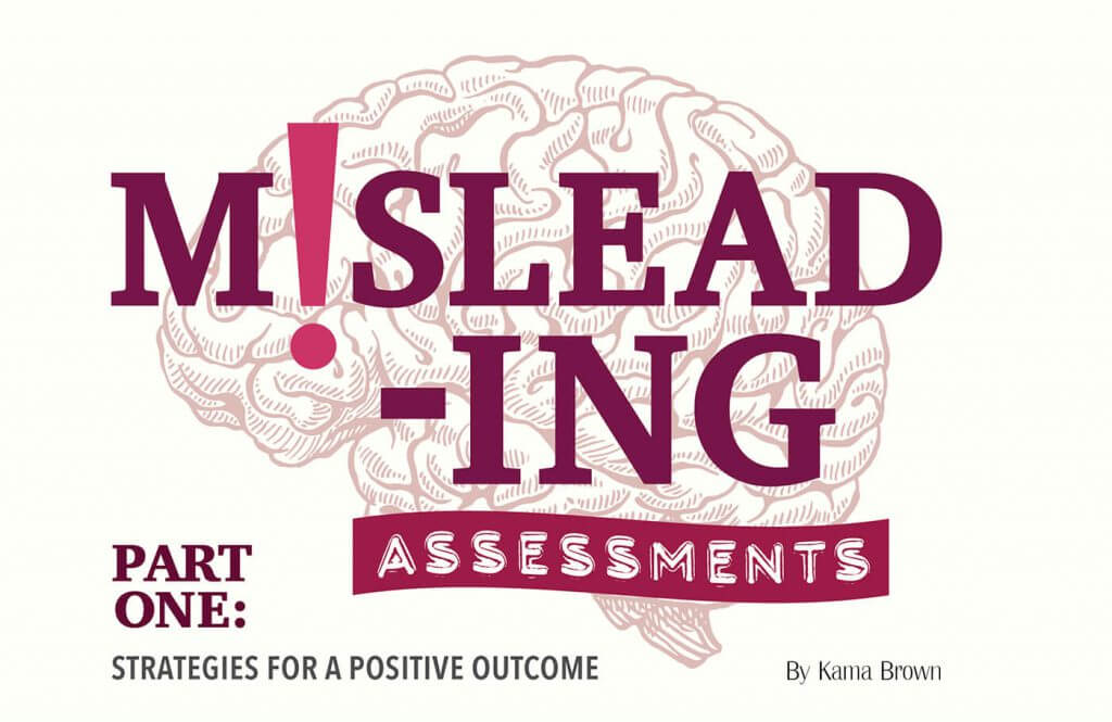 Missleading Assessments Part One: