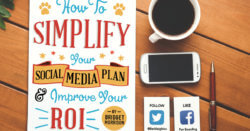 How To Simplify Your Social Media Plan & Improve Your ROI