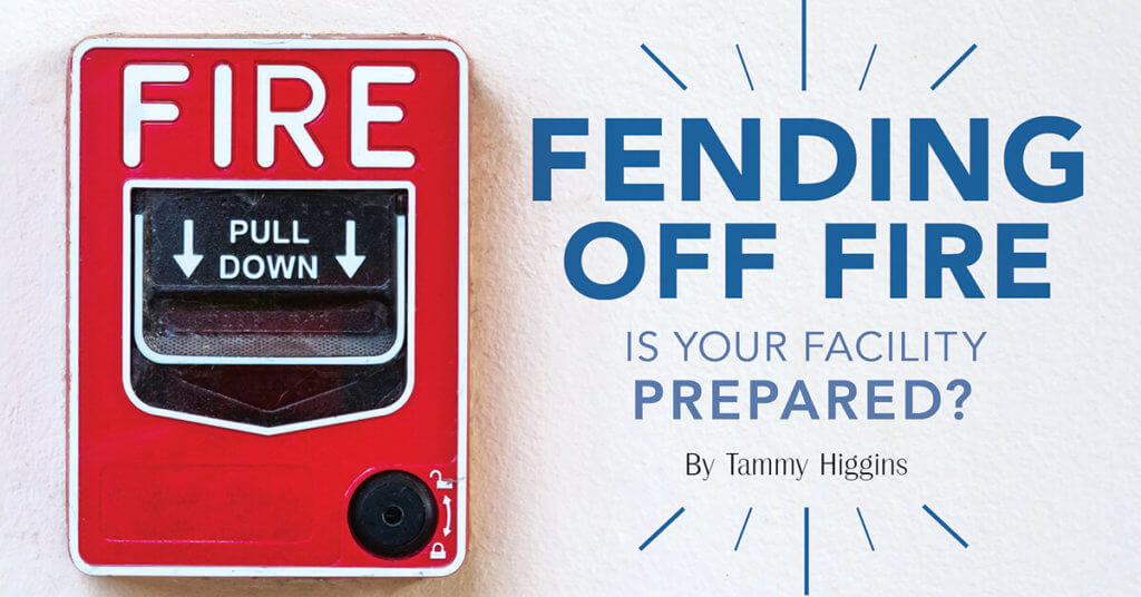 Fending Off Fire: Is Your Facility Prepared?