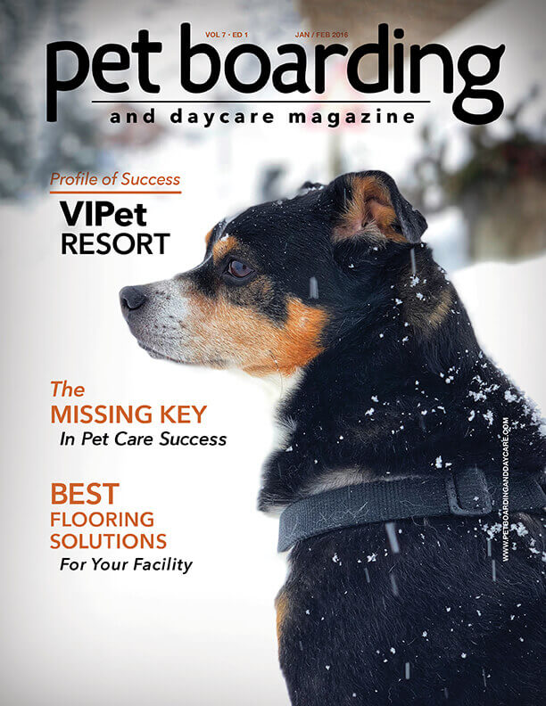 January/February 2018 Cover Pet Boarding and Daycare Magazine