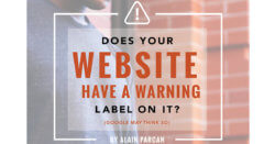 Does Your Website Have A Warning Label On It?