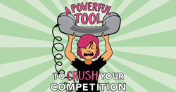 A Powerful Tool to Crush Your Competition