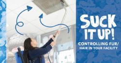 Suck It Up! Controlling Fur/Hair in Your Facility