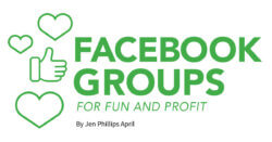 Facebook Groups for Fun and Profit